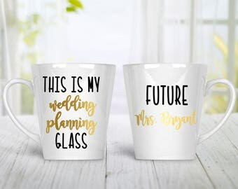This Is My Wedding Planning Glass, Engagement Coffee Mug, Custom Coffee Mug, Engagement Coffee Cup, Future Mrs. Glass