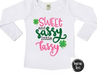 Sweet and Sassy Little Lassy - Girls' Shirts - Sassy Lassy Shirts - Funny St Paddy's Day Shirts - Kids' St Patricks Day Shirts - Irish