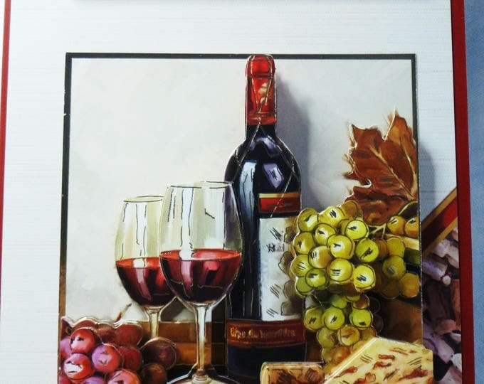 Wine For Two, 3 D Decoupage Card, Birthday Card, Greeting Card, Cheese and Wine, Red Wine, Bottoms Up, Cheers, Male or Female, Any Age