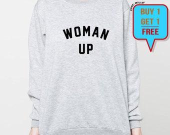 Woman Up sweatshirt feminist sweater girl power feminism gift crewneck sweatshirts grey black S M L XL