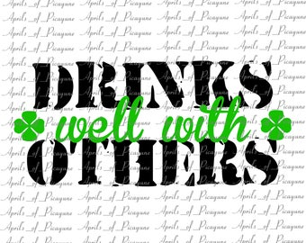 Drinks Well With Others, St. Patrick's Day, SVG, DXF, PDF
