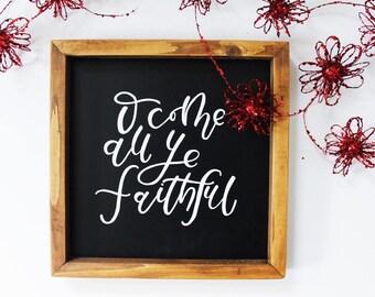 o come all ye faithful | christmas sign | holiday decor | hand lettered sign | wood sign | framed sign | farmhouse decor