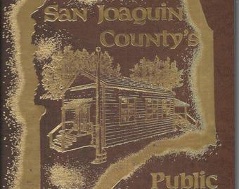 Public Schools of San Joaquin County 1852-1990 Hardcover 1991