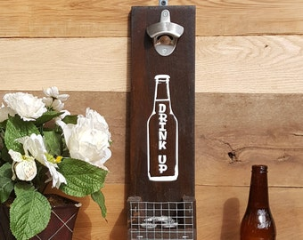 Drink Up, Beer Bottle Opener, Bottle Opener, Beer Opener, Cap Catcher, Bar Decor, Man Cave Decor, Outdoor Decor, Bottle Cap Catcher