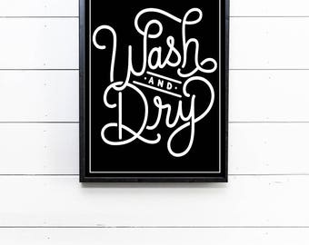 Wash and Dry Laundry Room Decor Wash and Fold Laundry Sign Farmhouse Laundry Room Sign Farmhouse Laundry Room Decor Laundry Room Decor Print