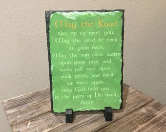 """May the Road rise up to meet you - 5.5"""" x 7.5"""" Sublimation Slate Home Decor"""
