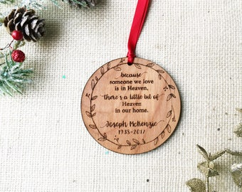 Heaven Personalized Christmas Ornament - Loss Remembrance Ornament - Because someone we love is in Heaven theres a little Heaven in our home