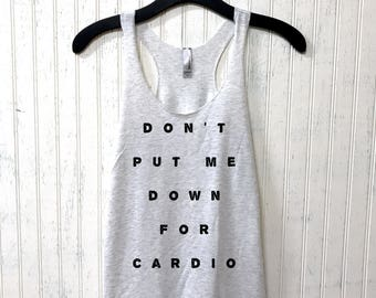 Down for cardio, racerback tank, Workout tank top, Womens tank, Fitness tank, Gym clothing, tank womens, workout tank top, crossfit, workout