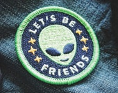 """Alien Patch - """"Lets Be Friends"""" - Metaphysical Fashion Accessory - 2"""" Iron On Embroidered Patch - Neon Green Extra Terrestrial Starseed Item"""