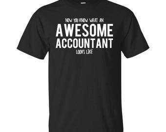 Accountant Shirt, Accountant Gifts, Accountant, Awesome Accountant, Gifts For Accountant, Accountant Tshirt, Funny Gift For Accountant