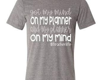 Planner Life Teacher Tee