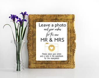 Printable wedding sign Leave a photo and your wishes for the new Mr & Mrs  Photo Guestbook Sign Instant download Photo Booth Prop Decor