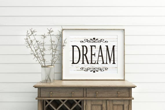 Dream Sign Printable Wall Art Wood Decor Printables French Country Farmhouse Bedroom