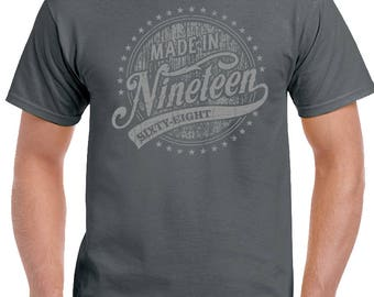 Made In Nineteen Sixty Eight 1968 - Mens 50th Birthday T-Shirt