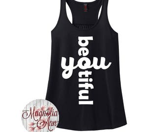 Beautiful You, Be You, Women's Racerback Tank Top in 9 Colors in Sizes Small-4X, Plus Size