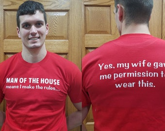 Man of the House Shirt