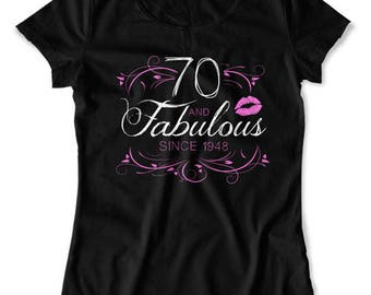 70th Birthday T Shirt Bday Gift Ideas For Her Custom Birthday Year Personalized TShirt B Day 70 Years Old And Fabulous Ladies Tee DAT-1563