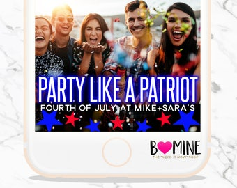 4TH OF JULY Snapchat Geofilter, Fourth of July Snapchat, Neon Snapchat, Party Like a Patriot, 4th of July Party, Custom Snapchat Geofilter,