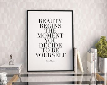 FASHION WALL PRINT, Fashionista,Coco Quote,Beauty Begins The Moment You Decide To Be Yourself,Fashionista,Girls Room Decor,Girly,Quote Print
