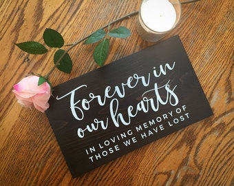 Forever in our hearts sign, wooden wedding sign, memorial sign for wedding,loved ones memorial, wedding table decor, in loving memory sign
