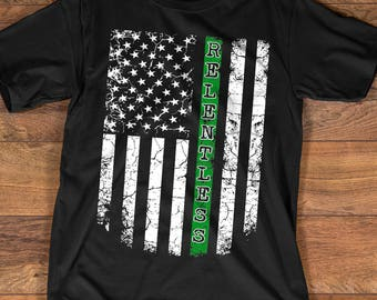 Thin Green Line T-shirt Relentless Distressed American Flag for Border Patrols, Park Rangers, Game Wardens, and Military Members 79001