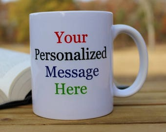 Personalized Message - Logo  Coffee Mug - Retirement Gift - Gender Reveal- Birth Announcement - Custom Coffee Mug Cup -Dishwasher Safe