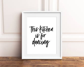 This Kitchen Is For Dancing, Kitchen Printables, Kitchen Prints, Kitchen Signs, Kitchen Sign Decor, Kitchen Wall Decor, Modern Minimalist