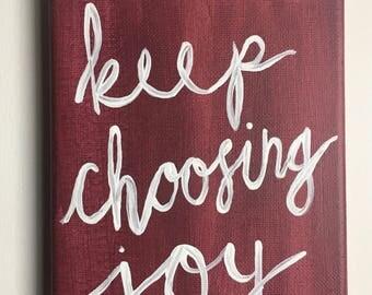 Keep Choosing Joy Canvas