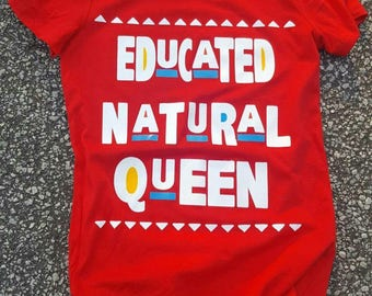 Educated Natural Queen Natural Hair Tee T shirt