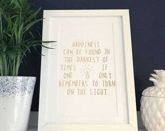 Unframed Harry Potter foil print typography wall art copper or gold - Happiness can be found in the darkest of times
