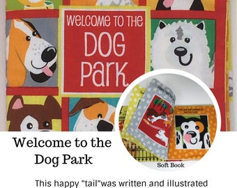 "Children's Soft Book: Welcome to the Dog Park...A happy children's ""TAIL"""