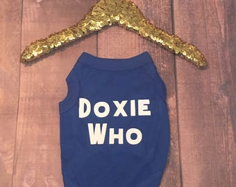Doxie Who Dog shirt, Doctor Who dog shirt, Dog Shirts, Shirts for Dogs, Dachshund clothes, Doctor Who shirt, Dachshund clothing