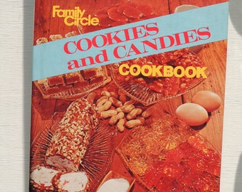 Vintage Cookies and Candies Cookbook, Family Circle 1970's,Cookie Jar Fill-ups,Sweet-Tooth Candies for Everyone, Holiday Cookies and Candies