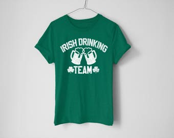 Irish Drinking Team Shirt - St Patrick's Day Shirt - St Patty's Shirt - Shamrock Shirt - Irish Shirt - Day Drinking Shirt - Beer