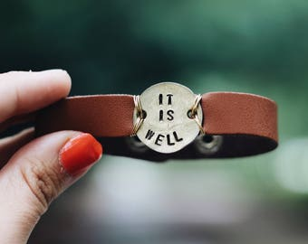 It Is Well Leather Cuff, Inspirational Jewelry, Mantra Bracelet, It Is Well With My Soul, Valentines Day, Stamped Cuff, Motivational Cuff