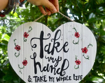 Take My Hand Heart Wood Plaque