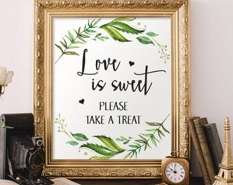 love is sweet please take a treat printable wedding sign greenery wedding signage leafy wreath botanical green wedding decor diy wedding