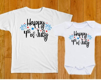Happy 4th of July - Matching Toddler and Baby Shirts - Celebrate Independence Day in Style! - Adult Sizes Available Too!