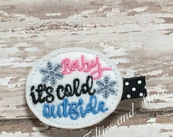 Baby Its Cold Outside Hair Clip, Baby Its Cold Outside Hair Bow, Hair Clip, Hair Bow, Hair Bow, Christmas Hair Clip, Toddler Hair Clip