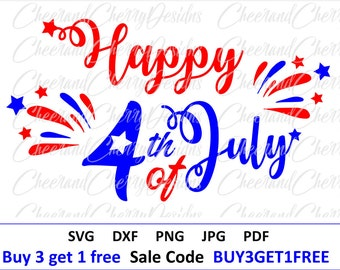 Happy 4th of july SVG Patriotic svg America DXF Independence day svg USA svg Fireworks Silhouette Labor Day svg 4 july cut files for Cricut