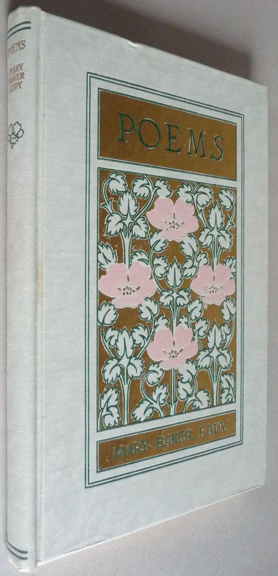 Poems 1910 by Mary Baker Eddy - Founder of Christian Science Founder - Floral Hardcover HC - Poetry Verse