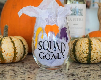 Hocus Pocus Wine Glass / Squad Goals Wine Glass / Halloween Wine Glass / Stemless Wine Glass / Funny Wine Glass / Squad Gifts / Squad Goals