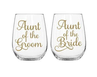 Aunt of the Bride Decal, Aunt of the Groom Decal, Aunt Wedding Decals, Brides Aunt Gift, Brides Aunt, Grooms Aunt Gift, Wine Glass Decals