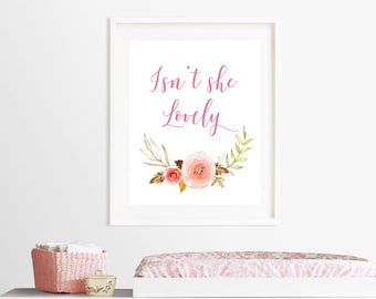 Printable, Isn't she lovely print, Isn't she lovely quote, watercolor printable, Lovely quote, Nursery quote, Baby girl nursery, 8X10 11X14
