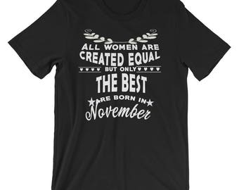The Best Woman Are Born in November Short-Sleeve Unisex T-Shirt