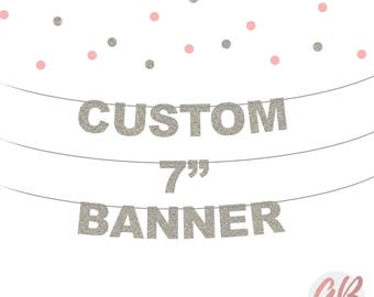 Custom 7 inch lettered glitter banner | Personalised bunting | Name banner | Custom birthday bunting | Party banner decoration