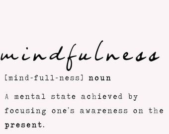 MINDFULNESS print, digital download, definition