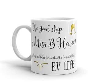 Miss B Haven I Love RV Mug. Perfect camping homeware RV accessories Misbehving
