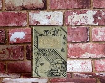 Antique Children's Book - Gipsy Jan - Nellie Hellis