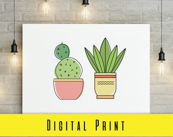 Digital Print CACTUS in POT DUO quote Print Digital Download Wall Art Prints Photography Prints Home Decor Prints